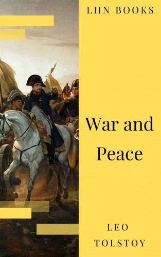 Leo Tolstoy, LHN Books: War and Peace