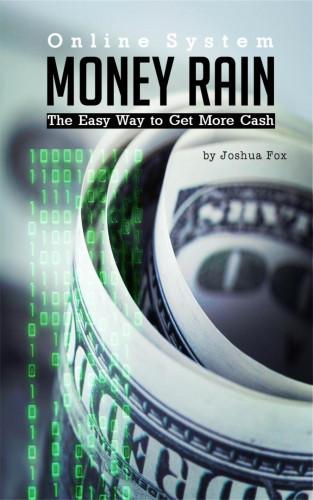 Joshua Fox: Money Rain System