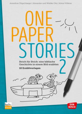 Annedore Oligschlaeger, Alexander Otto, Wiebke Otto, Almut Völkner: One Paper Stories 2