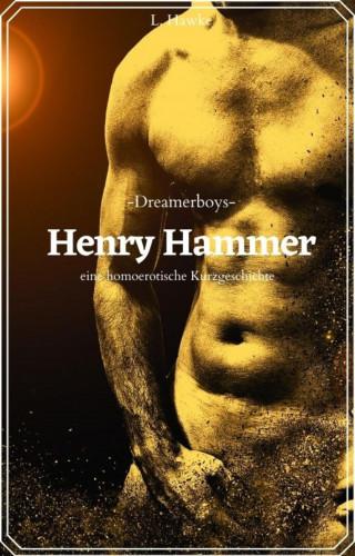 L. Hawke: Henry Hammer
