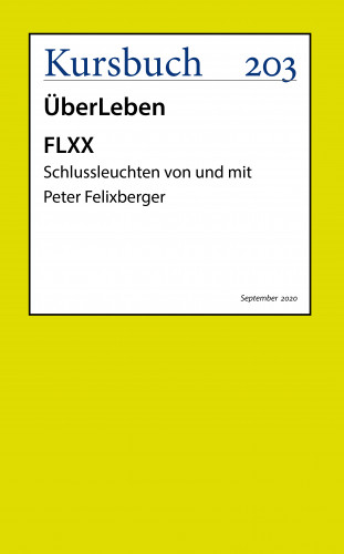 Peter Felixberger: FLXX | 5 Schlussleuchten von und mit Peter Felixberger