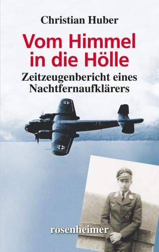 Christian Huber: Vom Himmel in die Hölle