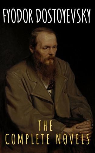 Fyodor Dostoevsky, The griffin classics: Fyodor Dostoyevsky: The Complete Novels