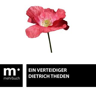 Dietrich Theden: Ein Verteidiger