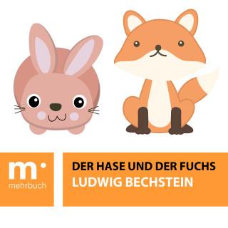 Ludwig Bechstein: Der Hase und der Fuchs