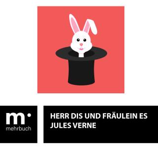 Jules Verne: Herr Dis und Fräulein Es