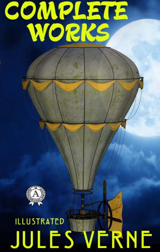 Jules Verne: Complete Works of Jules Verne (illustrated)