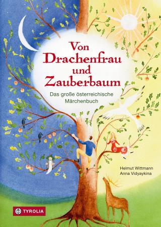 Helmut Wittmann: Von Drachenfrau und Zauberbaum