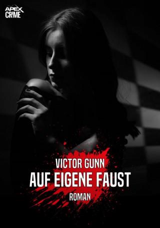 Victor Gunn: AUF EIGENE FAUST