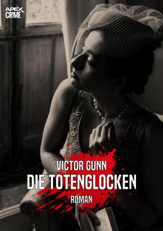 Victor Gunn: DIE TOTENGLOCKEN