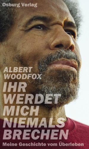 Albert Woodfox: Ihr werdet mich niemals brechen
