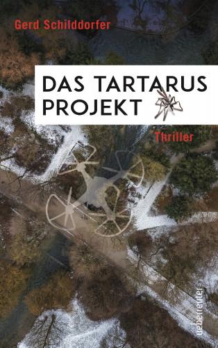 Gerd Schilddorfer: Das Tartarus-Projekt