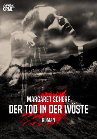 Margaret Scherf: DER TOD IN DER WÜSTE