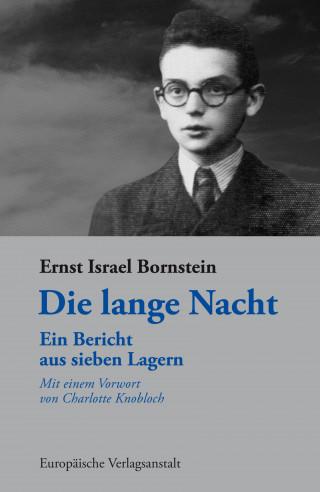 Ernst Israel Bornstein: Die lange Nacht