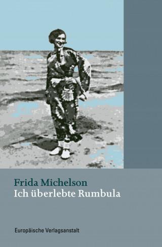 Frida Michelson: Ich überlebte Rumbula
