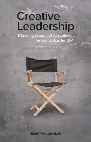 Wolf Bauer, Torsten Zarges: Creative Leadership