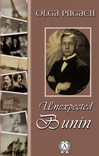 Olga Pugach: Unexpected Bunin