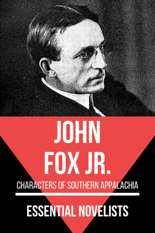 John Fox Jr., August Nemo: Essential Novelists - John Fox Jr.