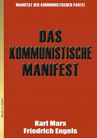 Karl Marx, Friedrich Engels: Das Kommunistische Manifest