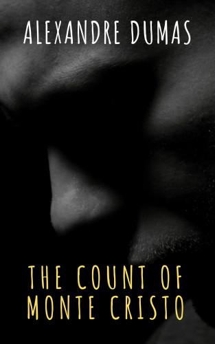 Alexandre Dumas, The griffin classics: The Count of Monte Cristo