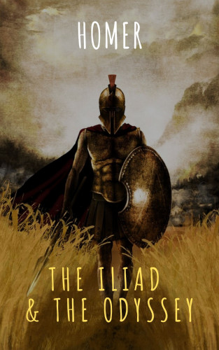 Homer, The griffin classics: The Iliad & The Odyssey