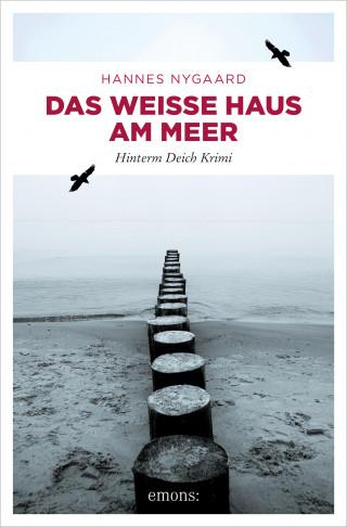 Hannes Nygaard: Das Weiße Haus am Meer
