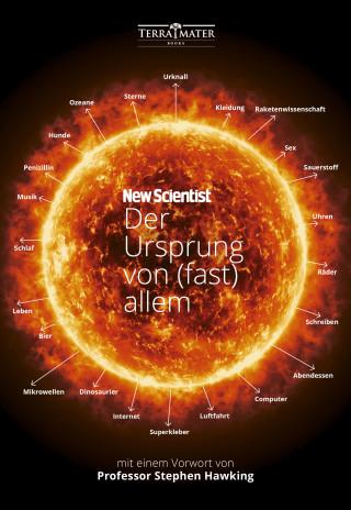 New Scientist, Graham Lawton: Der Ursprung von (fast) allem