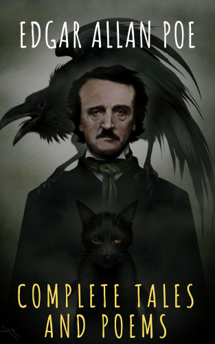 Edgar Allan Poe, The griffin classics: Edgar Allan Poe: Complete Tales and Poems