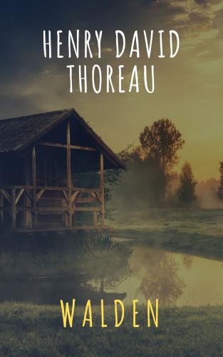 Henry David Thoreau, The griffin classics: Walden
