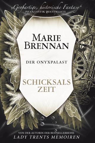 Marie Brennan: Der Onyxpalast 4: Schicksalszeit