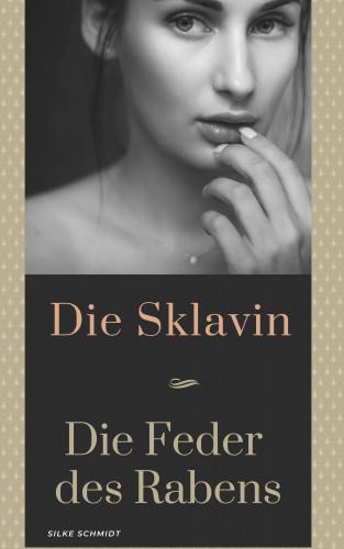 Silke Schmidt: Sklavin