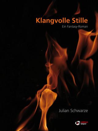 Julian Schwarze: Klangvolle Stille