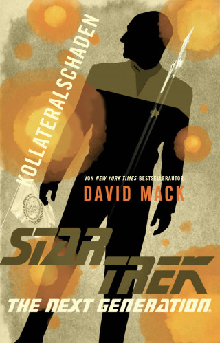 David Mack: Star Trek - The Next Generation: Kollateralschaden