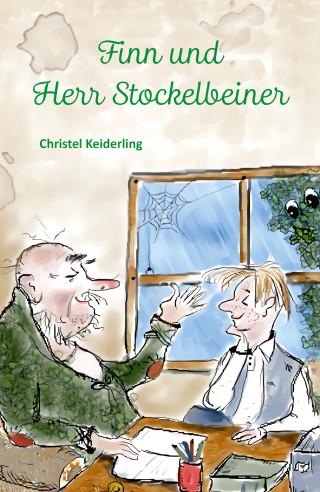 Christel Keiderling: Finn und Herr Stockelbeiner