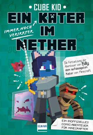 Cube Kid: Ein immer noch verirrter Kater im Nether