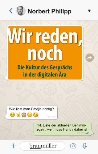 Norbert Philipp: Wir reden, noch