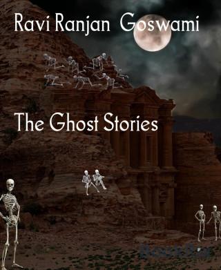 Ravi Ranjan Goswami: The Ghost Stories
