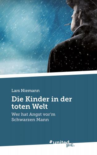 Lars Niemann: Die Kinder in der toten Welt