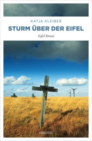 Katja Kleiber: Sturm über der Eifel