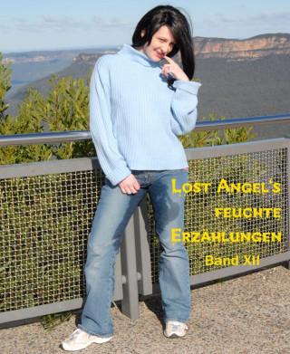 Lost Angel: Lost Angel's feuchte Geschichten XII