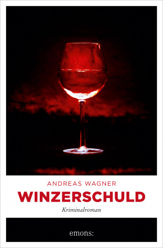 Andreas Wagner: Winzerschuld