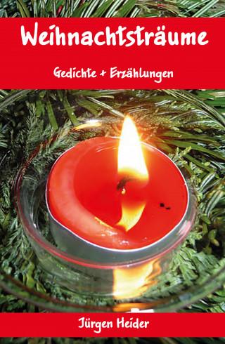 Jürgen Heider: Weihnachtsträume