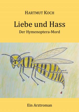 Hartmut Koch: Liebe und Hass