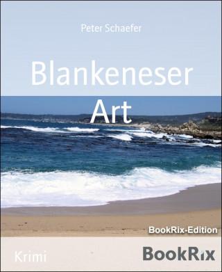Peter Schaefer: Blankeneser Art