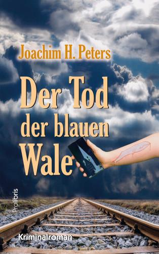 Joachim H. Peters: Der Tod der blauen Wale