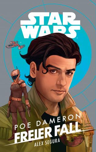 Alex Segura: Star Wars: Poe Dameron - Freier Fall