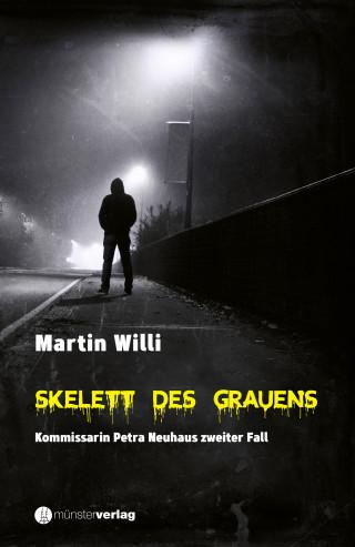 Martin Willi: Skelett des Grauens