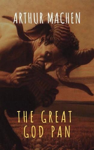 Arthur Machen, The griffin classics: The Great God Pan