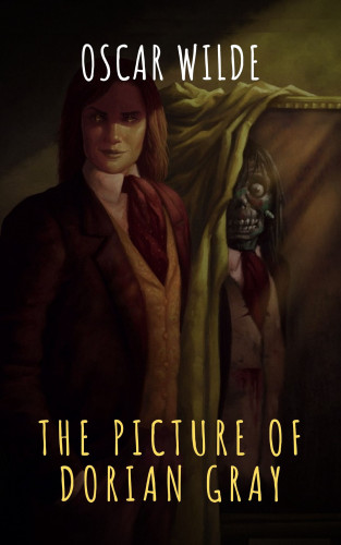 Oscar Wilde, The griffin classics: The Picture of Dorian Gray