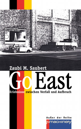 Zaubi M. Saubert: GO EAST